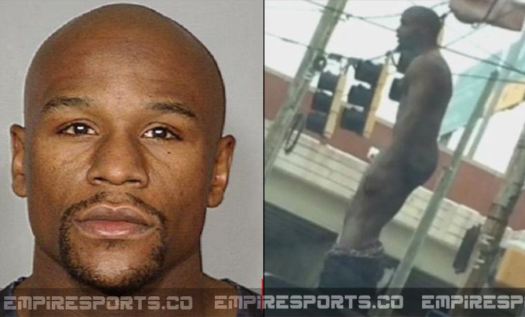 empire-sports-floyd-mayweather-jr-nude-arrest-money-tmt-naked-drunk